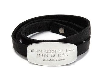 """Love Bracelet in Silver - """"Where There Is Love There Is Life"""" Gandhi Inspirational Quote / Sentiments Collection"""
