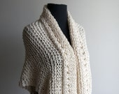 Custom Made Hand Knit Organic Cotton Shawl Scarf Wrap, Prayer Meditation Comfort, Almond Cream, Other Colors, Bed Jacket, FREE SHIPPING