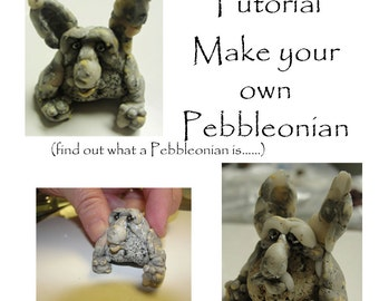 Tutorial - Make your own Pebbleonian (aka: mini rock creature) PDF