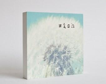 Wish - dandelion photo block -  childrens room decor, nursery decor, dandelion wall art, inspirational, whimsical, aqua blue, typography