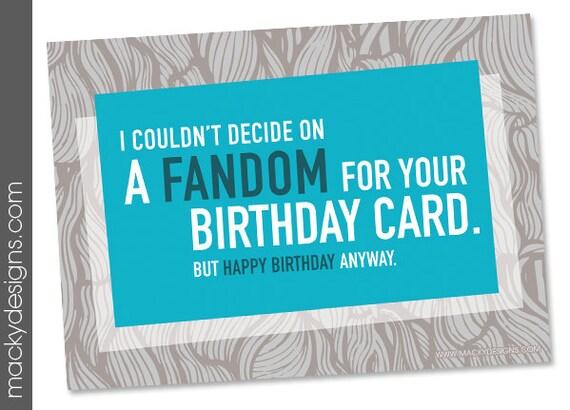 Geeky Birthday I couldnt decide on a Fandom 5x7 Nerdy – Nerdy Birthday Card