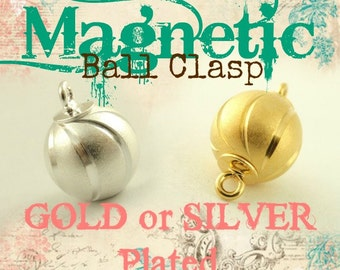 1 Magnetic Satin Ball Clasp - 12mm X 6mm - Silver Plated or Gold Plated - 100% Guarantee
