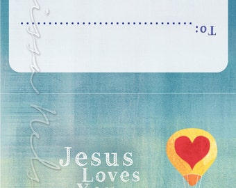 Valentine Jesus Loves You Hot Air Balloon and Heart - Printable Card - Christian Art