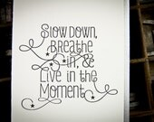 Slow Down and Enjoy, Letterpress card by The Permanent Collection