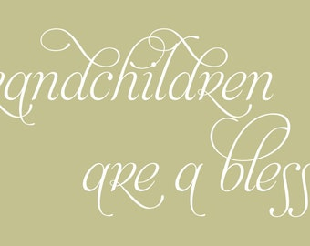 Grandchildren are a Blessing 44x19.5 Vinyl Wall Lettering Words Quotes Decals Art Custom