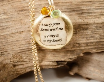 I carry your heart locket e e cummings TWO birthstone crystals