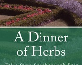 A Dinner of Herbs, Signed Copy