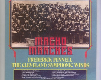 Macho Marches Cleveland Symphonic Winds conducted by Frederick Fennell Import Telarc Digital  LP Vintage Vinyl Record Album