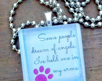 Some People Dream Of Angels Pendant