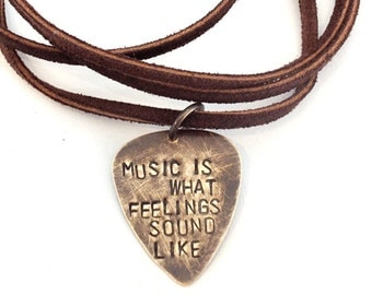 Guitar Pick Leather Necklace - Music is what feelings sound like, songwriter, singer, gift