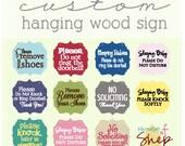 custom wording/design hanging wood sign