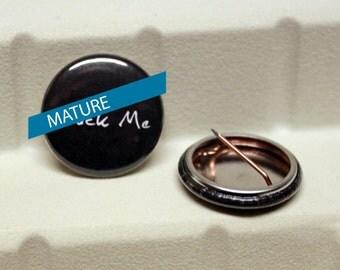 "Romantically Crude - Valentines - Adult - 1"" Pin"