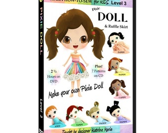 Learn How to Sew for Kids Pixie Doll DVD with Doll Patterns (Advanced Sewing Project for ages 5 and up)