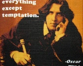 OSCAR WILDE QUOTE 2 - Printed Patch - Sew On - Daddyo Fattyo Totally understands this p457