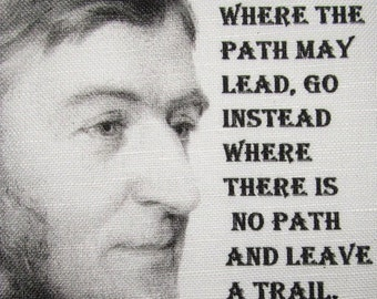 Ralph Waldo Emerson QUOTE - Printed Patch - Sew On - Vest, Bag, Backpack, Jacket -p483