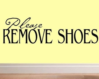 wall decal quote - Please remove shoes - EN011 entry way