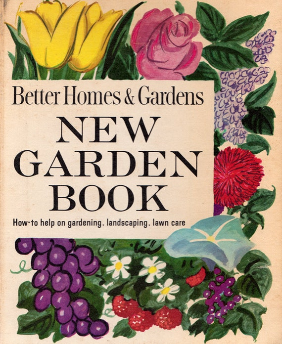 Better Homes Gardens: Better Homes And Gardens New Garden Book How-to Help On