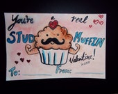 VALENTINE You're a real stud muffin ----- Love Romantic Cute Greeting Card Illustration Print