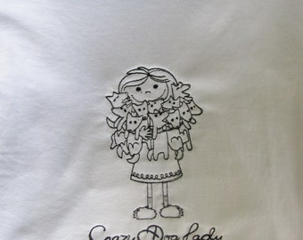 """Embroidered """" Crazy Dog Lady"""" T shirt"""