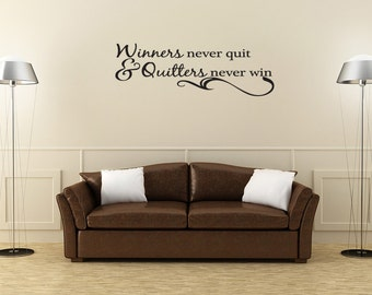 Winners Never Quit Vinyl Wall Quote Decal Sports Inspirational Saying (J244)