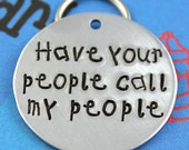 LARGE Dog Tag - Personalized handstamped Pet Tag - Custom Metal Dog Name Tag - Unique Font - Have Your People Call My People