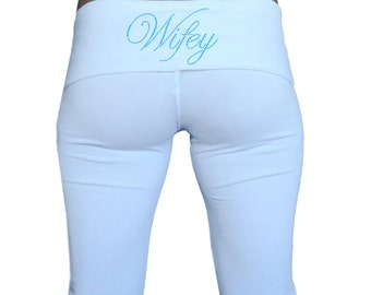 Wifey Pants.  Custom Wifey Fold Over Yoga Pants .  White Wifey Yoga Pants . Wifey Sweatpants . Honeymoon Attire