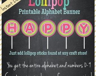 Lollipop Printable Banner - Alphabet Banner - Instant Download