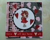 With all my love - gorgeous hand coloured handmade Card