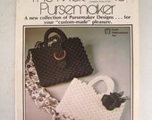 Macrame Pursemaker - Purse Macrame Instruction Book - Knotted Purses Pocketbooks  - Wooden Handle Purses