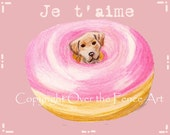 Dog Art Card Labrador Funny Card Original Art Greeting Card Yellow Labrador Dog says Je taime while sitting in pink doughnut
