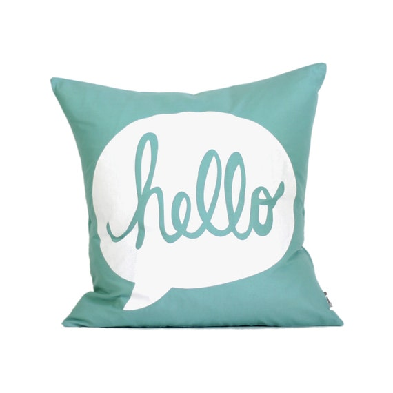"HELLO Pillow Cover // 16""x16"" Silk Screen Teal Pillow Cover"