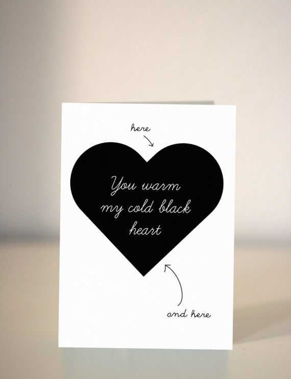 Funny Valentine's card / You warm my cold black heart / card for boyfriend / girlfriend / wife / husband