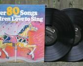 Over 80 Songs That Children Love To Sing 2-LP, Vinyl, Record, Album
