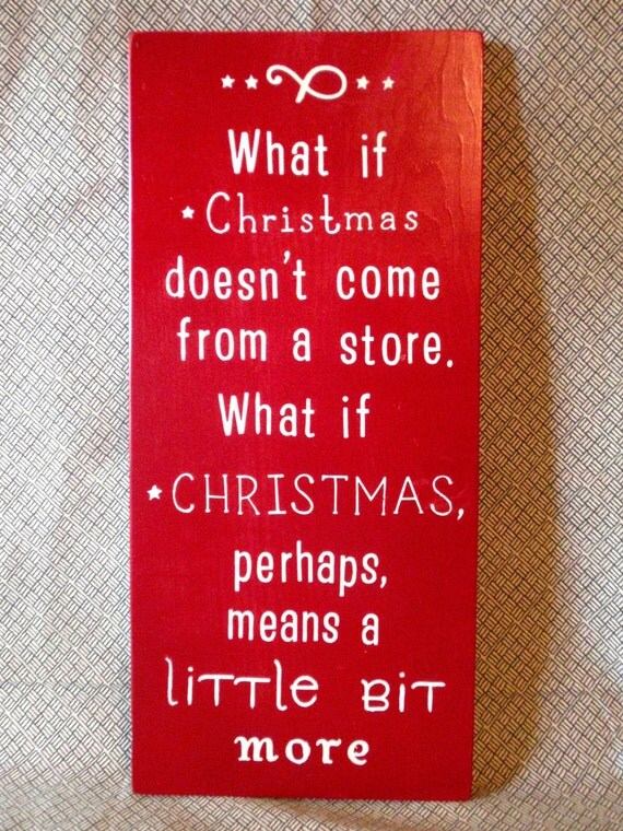 Items similar to the grinch who stole christmas quote for Christmas decoration quotes