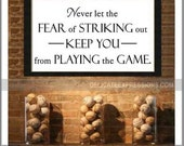 Baseball Wall Decal, Never Let the Fear of Striking Out, Vinyl Lettering, Boy Wall Decal, Babe Ruth Quote, Vinyl Wall Decal