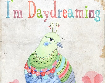 Daydreaming - Art Print
