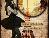 Believe in the Beauty of your dreams  original collage altered art steampunk collage print