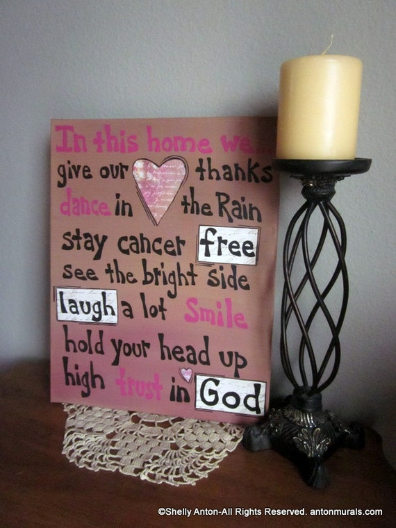 Breast cancer survivor sign in this home for Home decor survivor 5