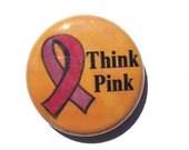 Think Pink Pin, Magnet, o...