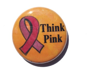 Think Pink Pin, Magnet, or Mirror - Breast Cancer Pin, Pink Ribbon, Cancer Awareness, Breast Cancer Magnet, Pinback Button, fridge magnet