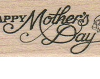 Happy Mother's Day   rubber stamps   wood mounted 3492 scrapbook supplies