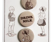 Drink Milk Badge Set