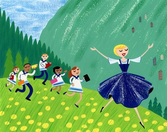sound of music, art print, 8.5x11 and 13x19, Julie Andrews