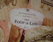 The Foof-a-Life by Autumn Leaves - 2007