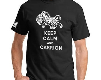 Keep Calm and Carrion Hyena T-shirt Tshirt Shirt Carry On