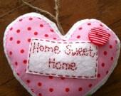 Home Sweet Home Pink Spotty Felt Heart