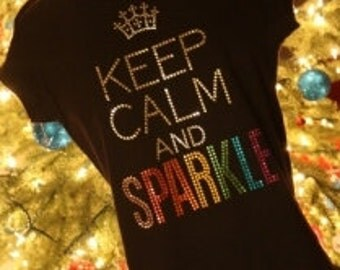 KEEP CALM and SPARKLE rhinestud tee by Daisy Creek Designs