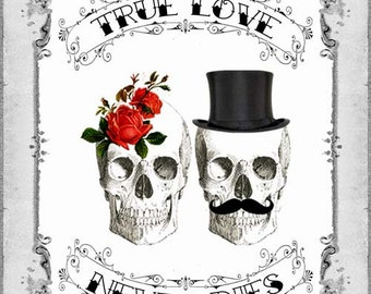 INSTANT Digital DOWNLOAD Diy Printable True Love Skull Couple Valentine's Day Card -  Antique Tattoo Day of The Dead Vintage Valentine