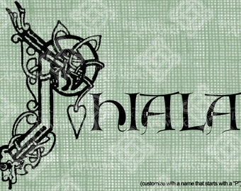 """Digital Download Celtic Illumination Letter P, Customize the Name or get the """"P"""" image alone, digi stamp, digis, St Patricks Day, Name Plate"""