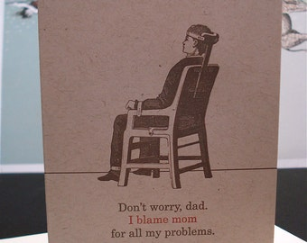 Blame Mom - letterpress father's day greeting